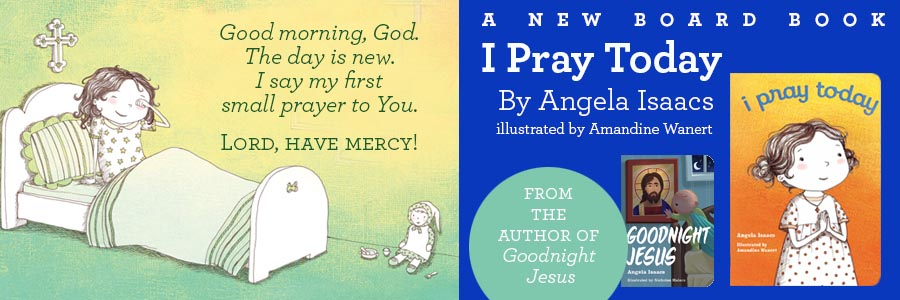 I Pray Today, a board book for children