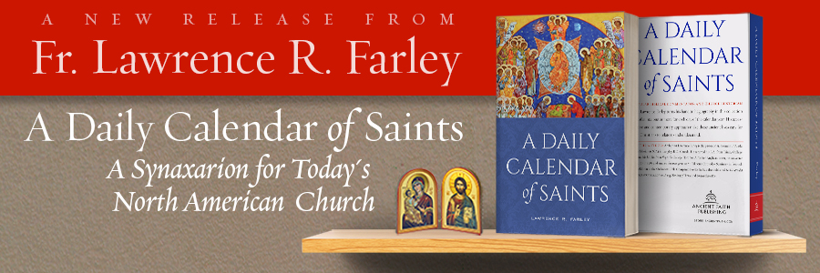 A Daily Calendar of Saints by Lawrence Farley