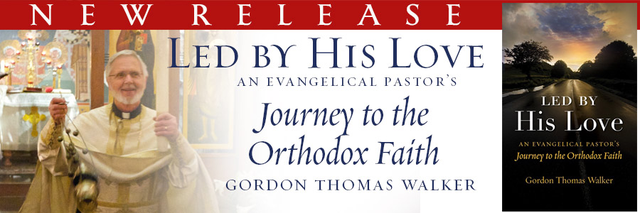 Led By His Love, Journey to the Orthodox Faith
