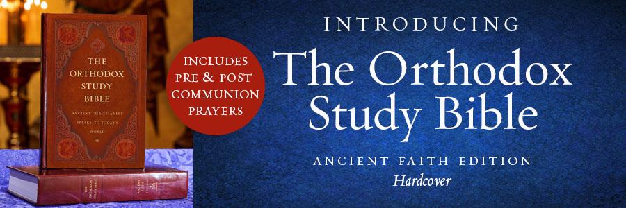 The Orthodox Study Bible, Ancient Faith Edition, Hardcover