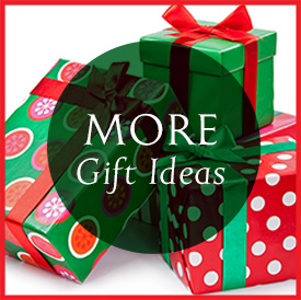 More Gift Ideas