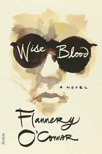 Wise Blood Ancient Faith Book Club selection