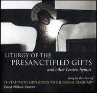 CD - Liturgy of the Presanctified Gifts and Other Lenten Hymns