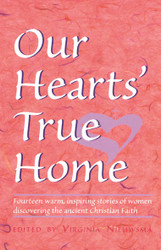 Our Hearts' True Home by Virginia Nieuwsma