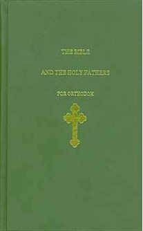 The Bible and the Holy Fathers for Orthodox by Johanna Manley