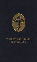 Lenten Triodion Supplement translated by Mother Mary and Archimandrite Kallistos Ware