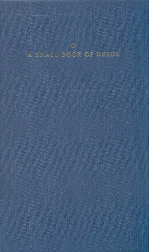A Small Book of Needs, edited by Hierodeacon Herman Majkrzak and Vitaly Permiakov. Prayer book.