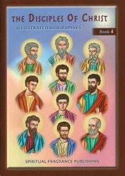 The Disciples of Christ, illustrated biographies
