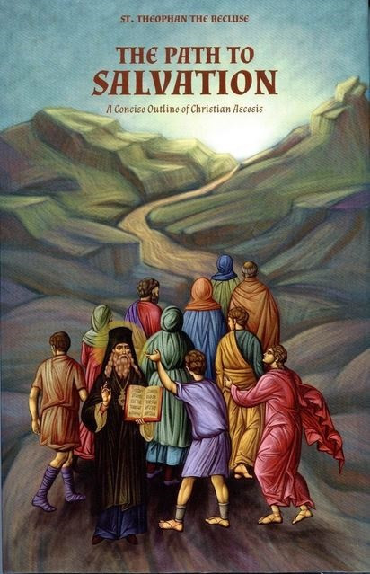 The Path to Salvation: A Concise Outline of Christian Ascesis