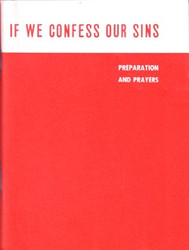 If We Confess Our Sins: Preparation and Prayers by Fr Thomas Hopko