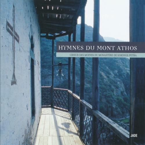Hymns of Mount Athos by the Monks of Simonopetra Monastery