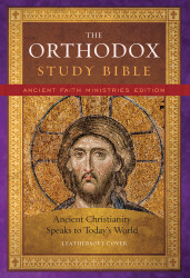 The Orthodox Study Bible, Ancient Faith Edition, Leathersoft: Ancient Christianity Speaks to Today's World. Clamshell gift box. 2019 edition with newly redesigned clamshell gift box.