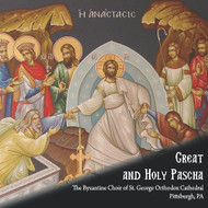 Great and Holy Pascha by the Byzantine Choir of St George, Pittsburgh