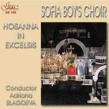 Hosanna in Exelsis by Sofia Boys Choir