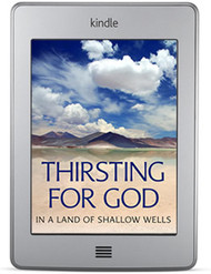 Thirsting For God in a Land of Shallow Wells (ebook)