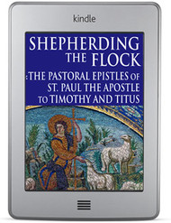 Shepherding the Flock: The Pastoral Epistles (ebook)