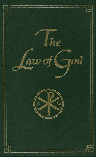 The Law of God by Seraphim Slobodskoy, translated by Susan Price