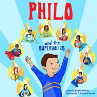 Philo and the Superholies by Mireille Mishriky, illustrated by S. Violette Palumbo