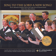 CD Sing to the Lord a New Song by Saint Athanasius Church Choir, Santa Barbara, California