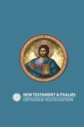New Testament and Psalms: Orthodox Youth Edition