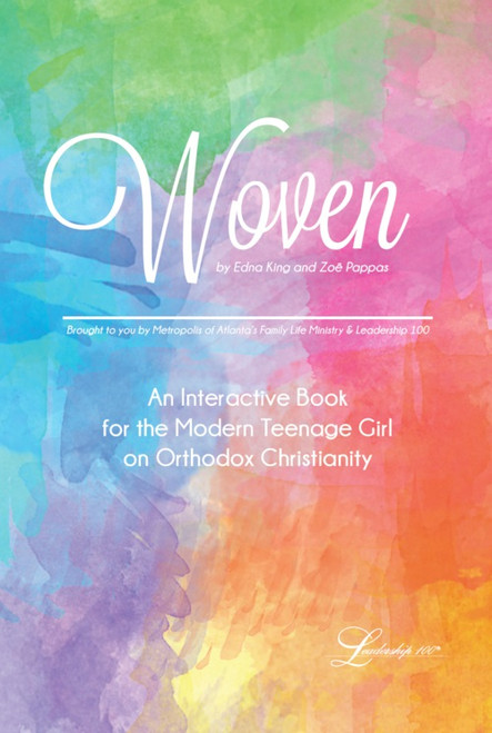Woven: An Interactive Book for the Modern Teenage Girl on Orthodox Christianity