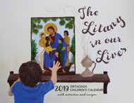 2019 Orthodox Children's Calendar: The Litany in Our Lives - Includes activities and recipes!