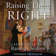 Raising Them Right; Audiobook
