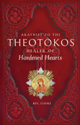 Akathist to the Theotokos, Healer of Hardened Hearts by Bev. Cook
