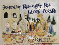 2020 Orthodox Children's Calendar: Journey through the Great Feasts