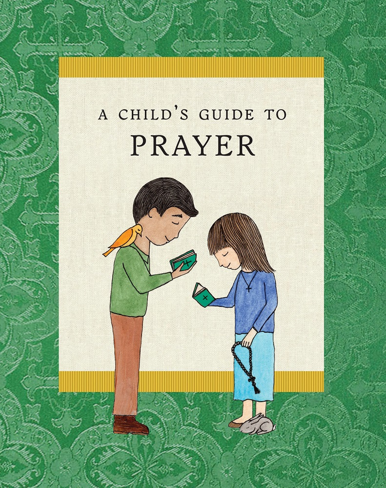 childs-guide-to-prayer-ancient-faith__93948.1580830177.1280.1280.jpg (791×1000)