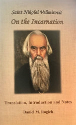 St Nikolai Velimirovic: On the Incarnation