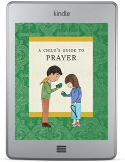 A Child's Guide to Prayer (ebook)