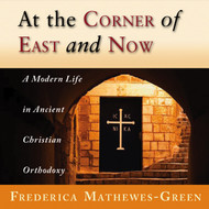 At the Corner of East and Now; Audiobook