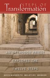 Steps of Transformation by Archimandrite Meletios Webber