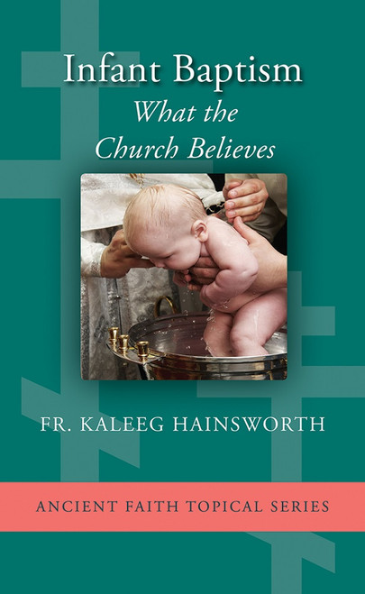 5-Pack Infant Baptism: What The Church Believes