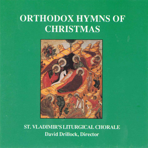 CD Orthodox Hymns of Christmas by the St. Vladimir's Seminary Liturgical Chorale