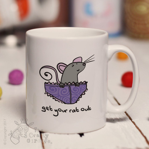 Get your rat out knickers mug