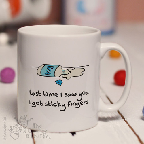 Last time I saw you I got sticky fingers mug