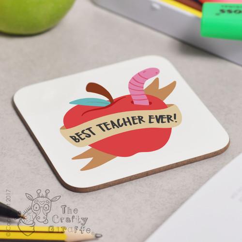 Personalised Best Teacher Ever - Apple Coaster