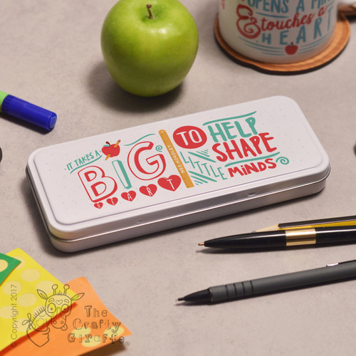 Personalised It takes a big heart to help shape little minds Pencil Tin