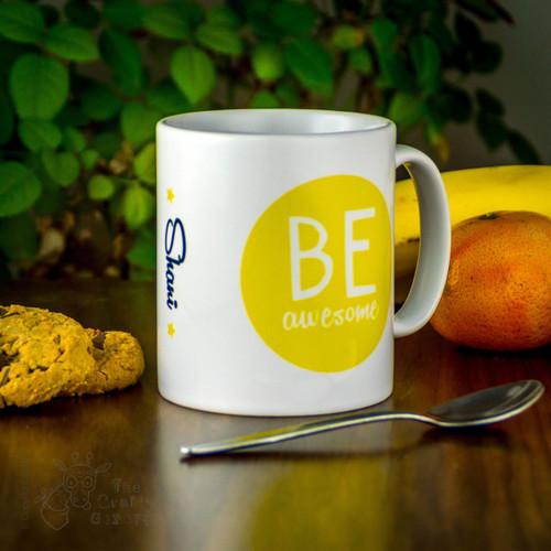 Personalised Mug - Be Awesome