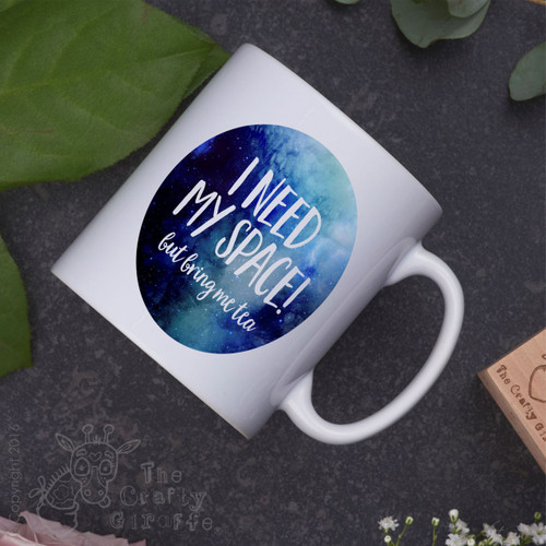 I need space - but bring me tea Mug