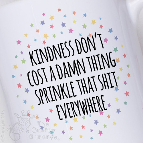 Kindness don't cost a damn thing Mug