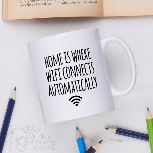 Home is where wifi connects automatically Mug