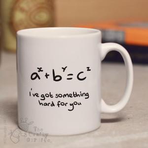 I've got something hard for you mug
