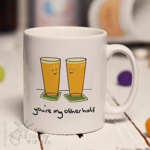 You're my other half mug