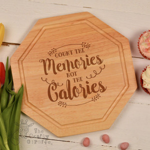 Count the memories not the calories Board