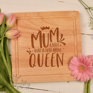 Mum, a title just above Queen Board