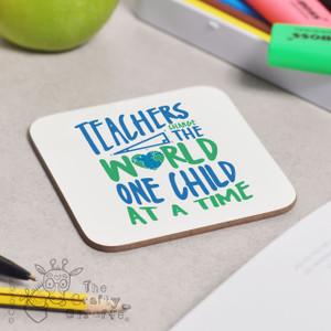 Teachers change the world Coaster