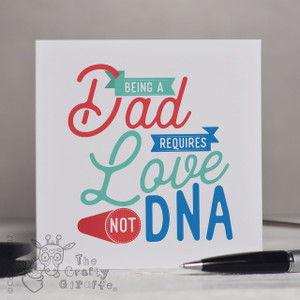 Being a Dad requires love not DNA Card